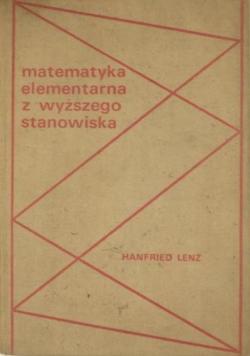 Matematyka elementarna z wyższego stanowiska