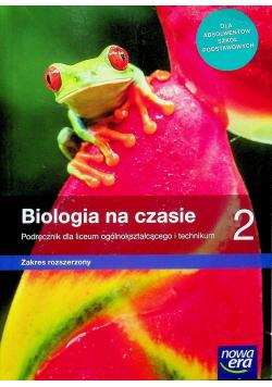 Biologia na czasie 2 Podręcznik Zakres rozszerzony
