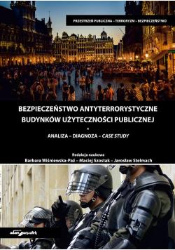 Bezpieczeństwo antyterrorystyczne budynków użyteczności publicznej