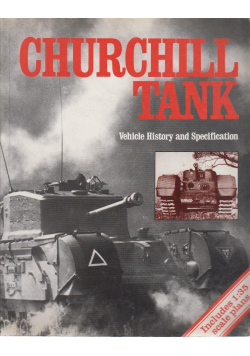 Churchill Tank Vehicle History and Specification