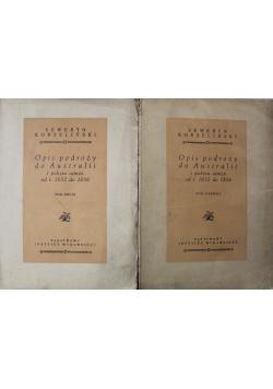 Opis podróży do Australii i pobytu tamże od r 1852 do 1856 2 tomy