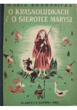 O krasnoludkach i o sierotce Marysi około 1948 r.