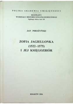 Zofia Jagiellonka 1522 1575 i jej księgozbiór