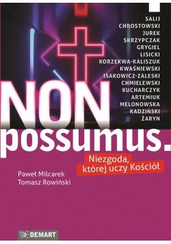 Non possumus. Niezgoda , której uczy kościół