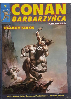 Conan Barbarzyńca nr 2 Czarny Kolos