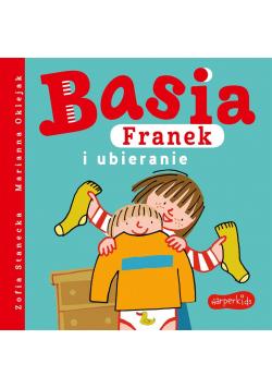 Basia, Franek i ubieranie