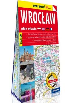 See you! in... Wrocław. Plan miasta 1:22 500