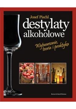 Destylaty alkoholowe