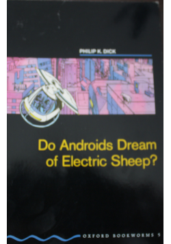 Androids Dream of Electric Sheep