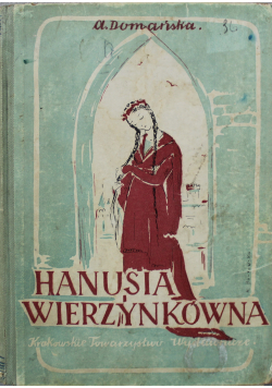 Hanusia Wierzynkówna 1948 r.