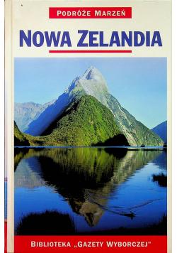 Podróże marzeń Nowa Zelandia