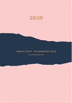Smart Sexy. Kalendarz 2020