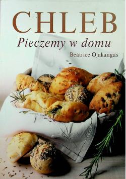 Chleb pieczemy w domu
