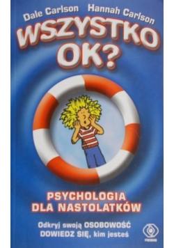 Wszystko ok Psychologia dla nastolatków