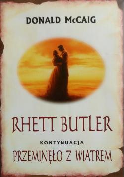 Rhett Butler Kontynuacja Przeminęło z wiatrem
