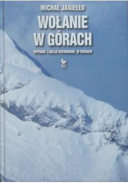 Wołanie w górach wypadki i akcje ratunkowe w Tatrach