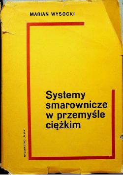 Systemy smarownicze w przemyśle ciężkim