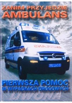 Zanim przyjedzie ambulans