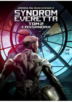 Syndrom Everetta Tom 2 Cassandra