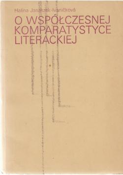 O współczesnej komparatystyce literackiej