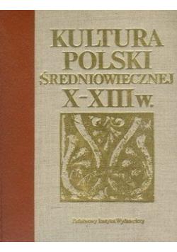 Kultura Polski średniowiecznej X  XIII w