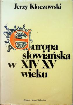 Europa słowiańska w XIV - XV wieku
