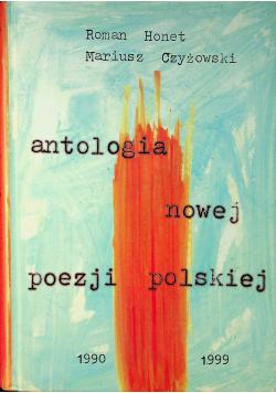Antologia nowej poezji polskiej 1990 - 1999