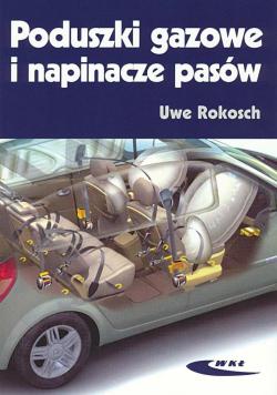 Poduszki gazowe i napinacze pasów - Uwe Rokosch