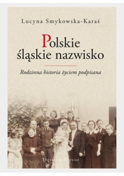 Polskie śląskie nazwisko