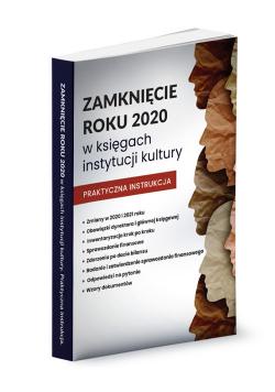 Zamknięcie roku 2020 w księgach instytucji kultury