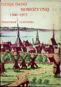 Dzieje Danii nowożytnej 1500 1975