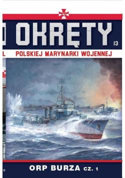 Okręty Polskiej Marynarki Wojennej T.13 ORP Burza