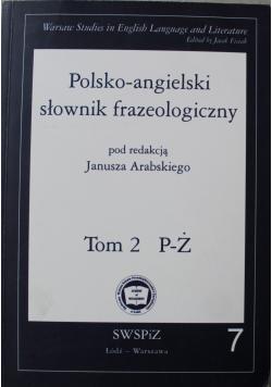 Polsko angielski słownik frazeologiczny Tom II