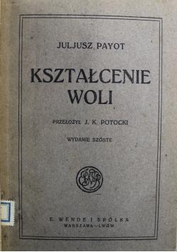 Kształcenie woli 1918 r.