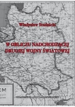 Wobec nadchodzącej drugiej wojny światowej reprint z 1939 r