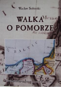 Walka o Pomorze reprint z 1928 r.
