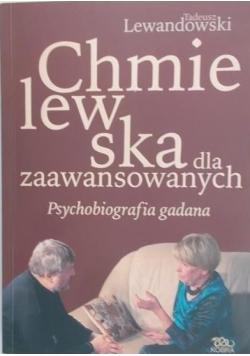 Chmielewska dla zaawansowanych Psychobiografia gadana