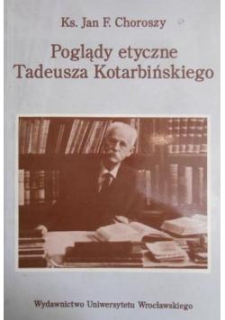 Poglądy etyczne Tadeusza Kotarbińskiego