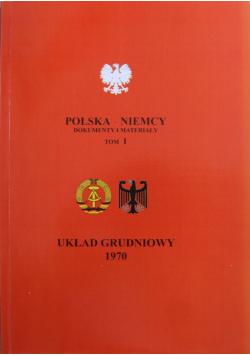 Polska Niemcy Dokumenty i materiały Tom I Układ grudniowy 1970