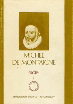 De Montaigne próby I