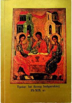 Tysiąc lat ikony bułgarskiej IX XIX w