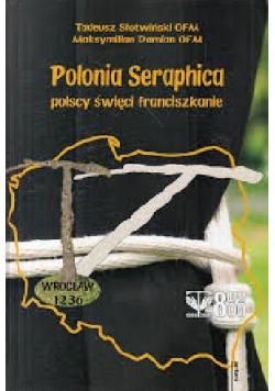 Polonia Seraphica polscy święci franciszkanie