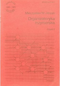 Organizatoryka inżynierska część 2