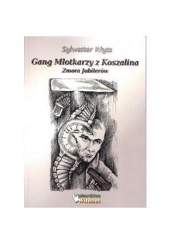 Gang Młotkarzy z Koszalina zmora jubilerów
