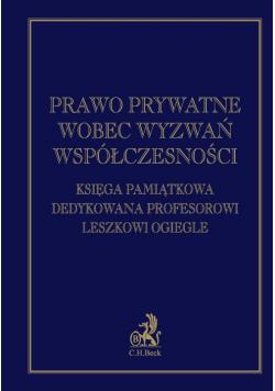 Prawo prywatne wobec wyzwań współczesności
