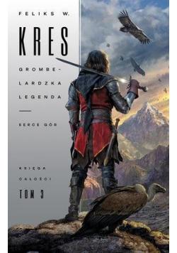 Księga Całości T.3 Grombelardzka legenda