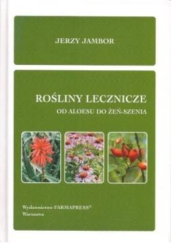 Rośliny lecznicze od aloesu do żeń - szenia