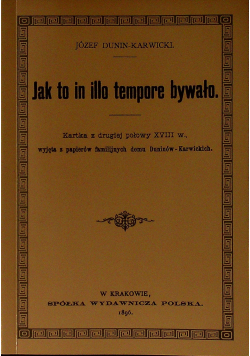 Jak to in illo tempore bywało reprint z 1896 r