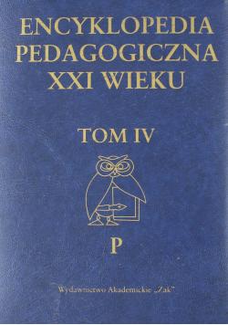 Encyklopedia pedagogiczna XXI wieku Tom IV