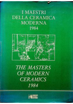 I Maestri Della Ceramica Moderna 1984